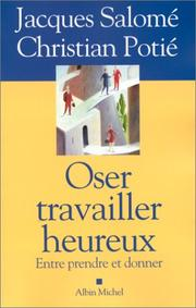 Cover of: Oser travailler heureux