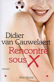 Cover of: Rencontre sous X