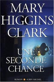Cover of: Une seconde chance | Mary Higgins Clark