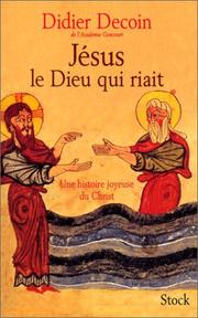 Cover of: Jésus le Dieu qui riait
