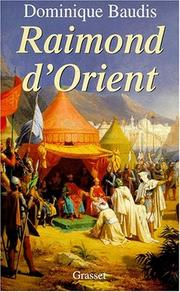 Cover of: Raimond d'Orient