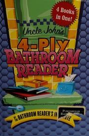 Uncle John's 4-Ply Bathroom Reader