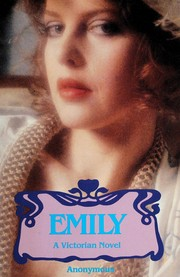 Emily: Or, the Voluptuous Delights of a Once-Innocent Young Lady