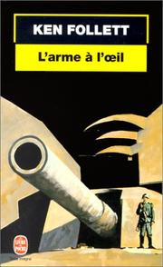 Cover of: L'arme à l'oeil
