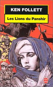 Cover of: Les lions du Panshir