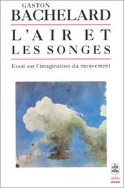 Cover of: L'air et les songes  by Bachelard Gaston