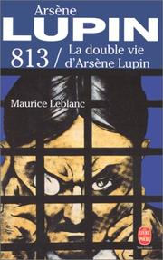 Cover of: 813, tome 2: La double vie d'Arsène Lupin