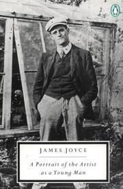 Cover of: A portrait of the artist as a young man | James Joyce