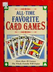 Cover of: All-time favorite card games | David Galt