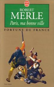 Cover of: Paris Ma Bonne Ville (Fortune De France III)