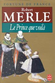 Cover of: Le Prince Que Voila (Fortune De France IV)