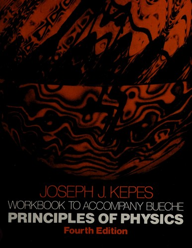 Principles of Physics, Workbook by Frederick J. Bueche