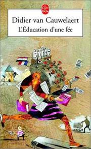 Cover of: L'Education d'une fée