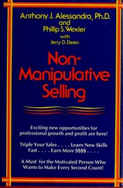 Cover of: Non-manipulative selling | Anthony J. Alessandra