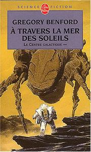 Cover of: A travers la mer des soleils