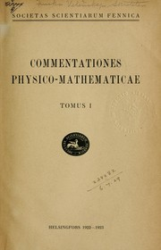Cover of: Commentationes physico-mathematicae | Finska vetenskaps-societeten, Helsinki