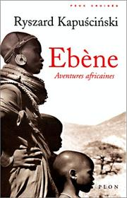 Cover of: Ebène. Aventures africaines