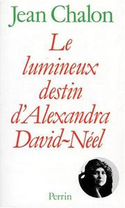 Cover of: Le lumineux destin d'Alexandra David-Néel