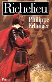 Richelieu by Philippe Erlanger