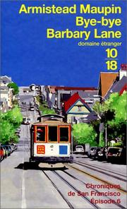 Cover of: Bye-bye Barbary Lane, chroniques de San Francisco