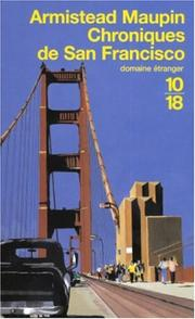 Cover of: Chroniques de San Francisco, tome 1