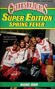 Spring Fever Cheerleaders (Super Edition) (Cheerleaders, No 27, Super Edition)