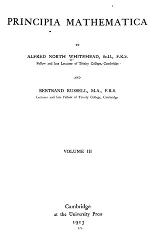 Principia mathematica by Alfred North Whitehead