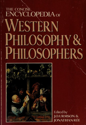 The concise encyclopaedia of Western Philosophy and Philosophers by  edited by J. O. Urmson and Jonathan Ree.