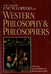 Cover of: The concise encyclopaedia of Western Philosophy and Philosophers |  edited by J. O. Urmson and Jonathan Ree.