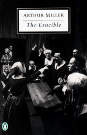 The Crucible by Miller, Arthur