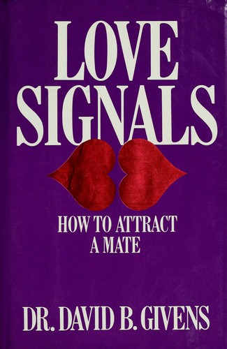 Love signals by David B. Givens