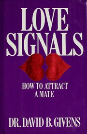 Cover of: Love signals | David B. Givens