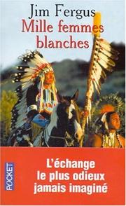 Cover of: Mille Femmes blanches
