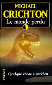 Cover of: Le monde perdu: The Lost World (Jurassic Park II)