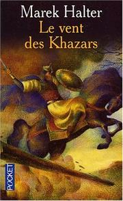 Cover of: Le Vent des Khazars