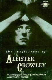 Cover of: The confessions of Aleister Crowley