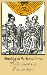 Cover of: Astrology in the Renaissance | Eugenio Garin