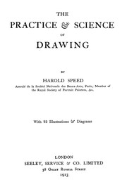 The practice and science of drawing ...