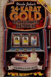 Uncle John's 24-karat bathroom reader