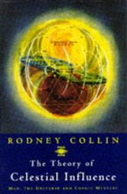 Cover of: The Theory of Celestial Influence | Rodney Collin