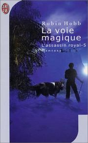 Cover of: L'Assassin royal, tome 5: La Voie magique