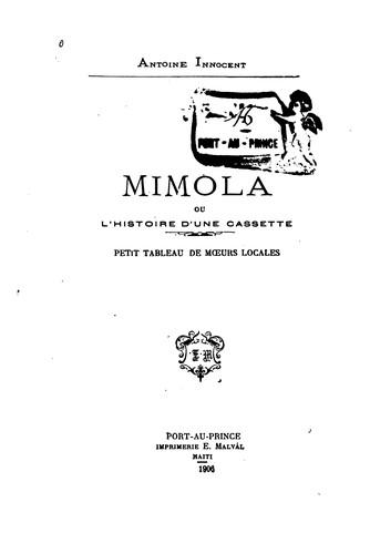 Mimola Ou L Histoire D Une Cassette Petit Tableau De Mœurs Locales 1906 Edition Open Library