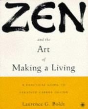 Cover of: Zen and the art of making a living | Laurence G. Boldt