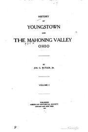 Cover of: History of Youngstown and the Mahoning Valley, Ohio by Joseph G. Butler
