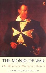 Cover of: The monks of war: the military religious orders