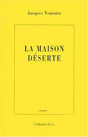 Cover of: La maison déserte
