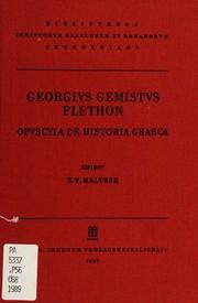 Georgii Gemisti Plethonis Opuscula de historia Graeca