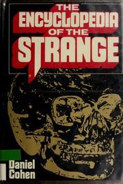 The encyclopedia of the strange