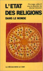 "Cover of: L'Etat des religions dans le monde (Collection ""L'Etat du monde"") 