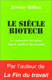 Cover of: Le Siècle biotech